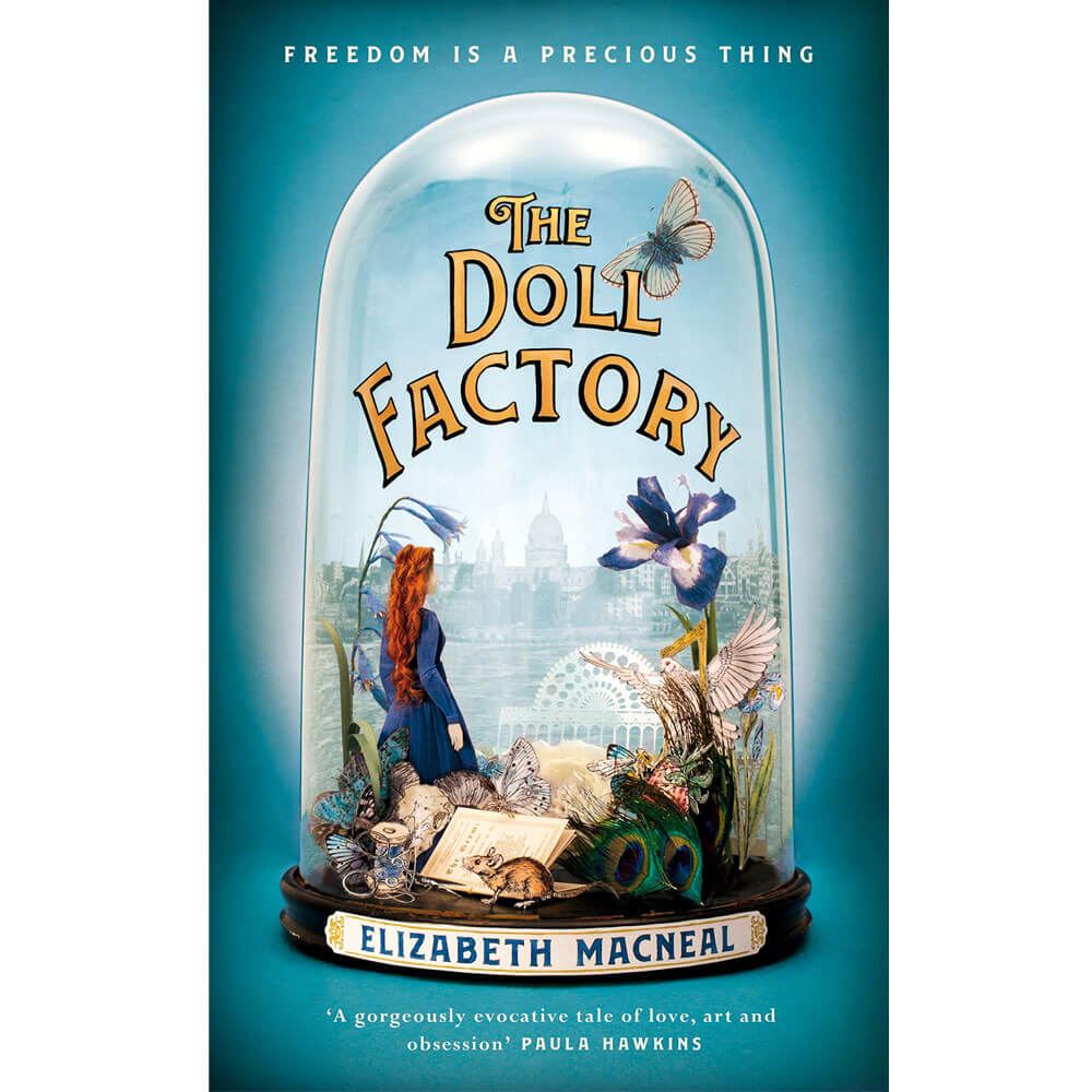 An image of The Doll Factory By Elizabeth Macneal (Hardback)