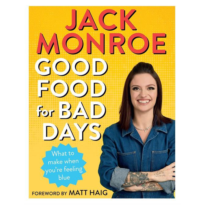 Good Food for Bad Days: What to Make When You're Feeling Blue By Jack Monroe (Paperback)