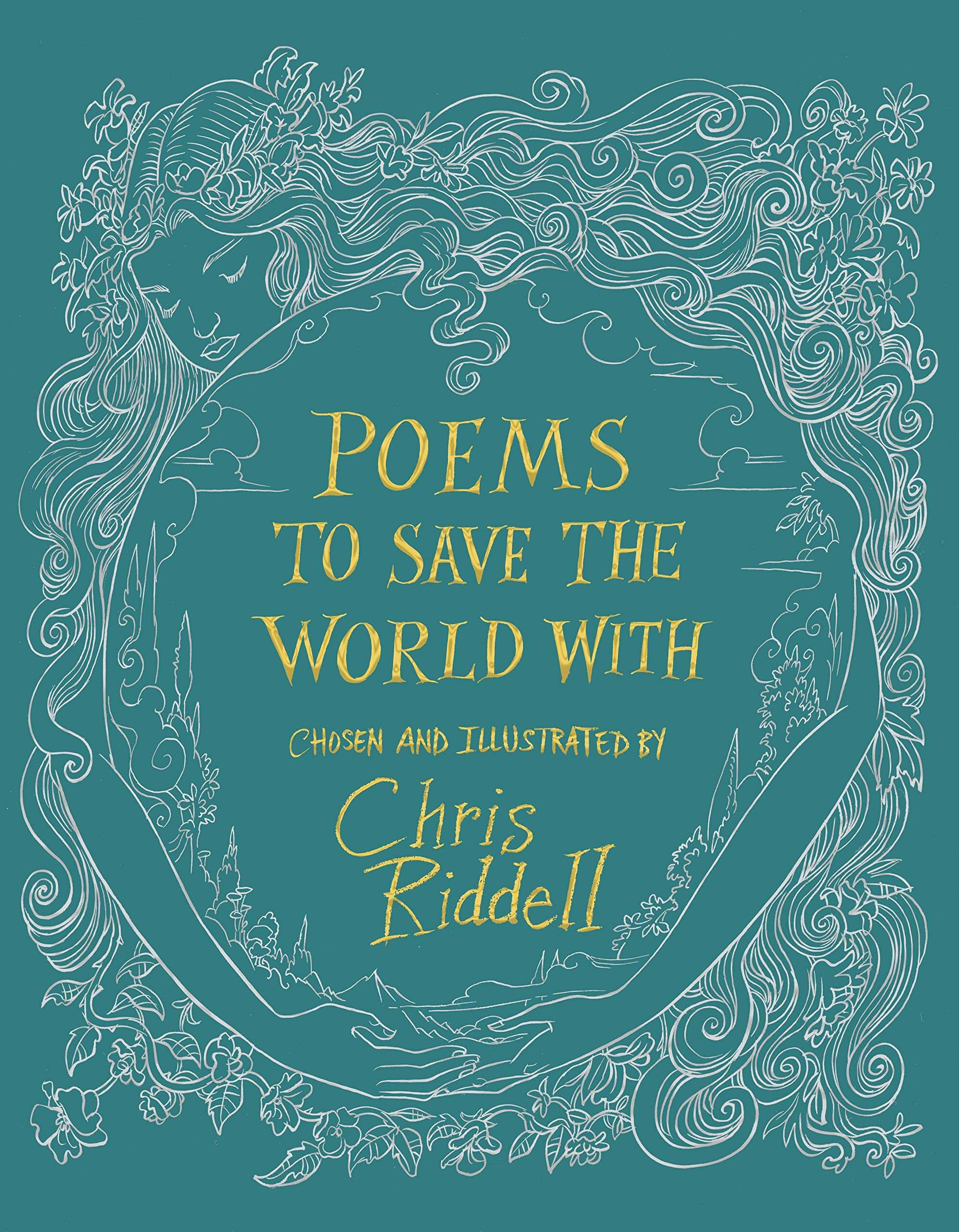An image of Poems to Save the World With By Chris Riddell (Hardback)