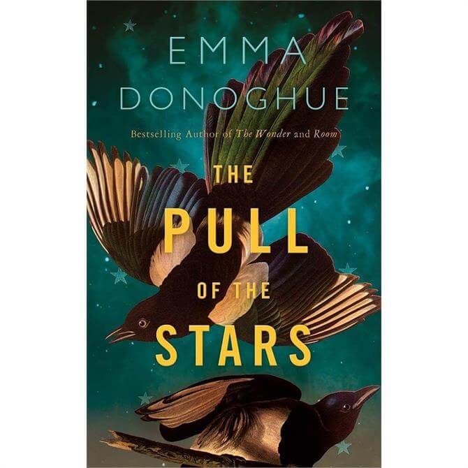 The Pull of the Stars By Emma Donoghue (Hardback)