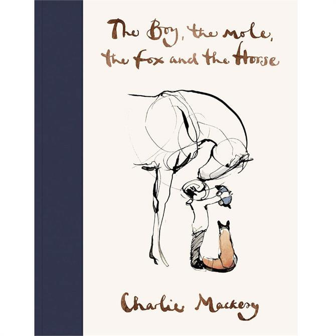 The Boy, The Mole, The Fox and The Horse By Charlie Mackesy (Hardback)
