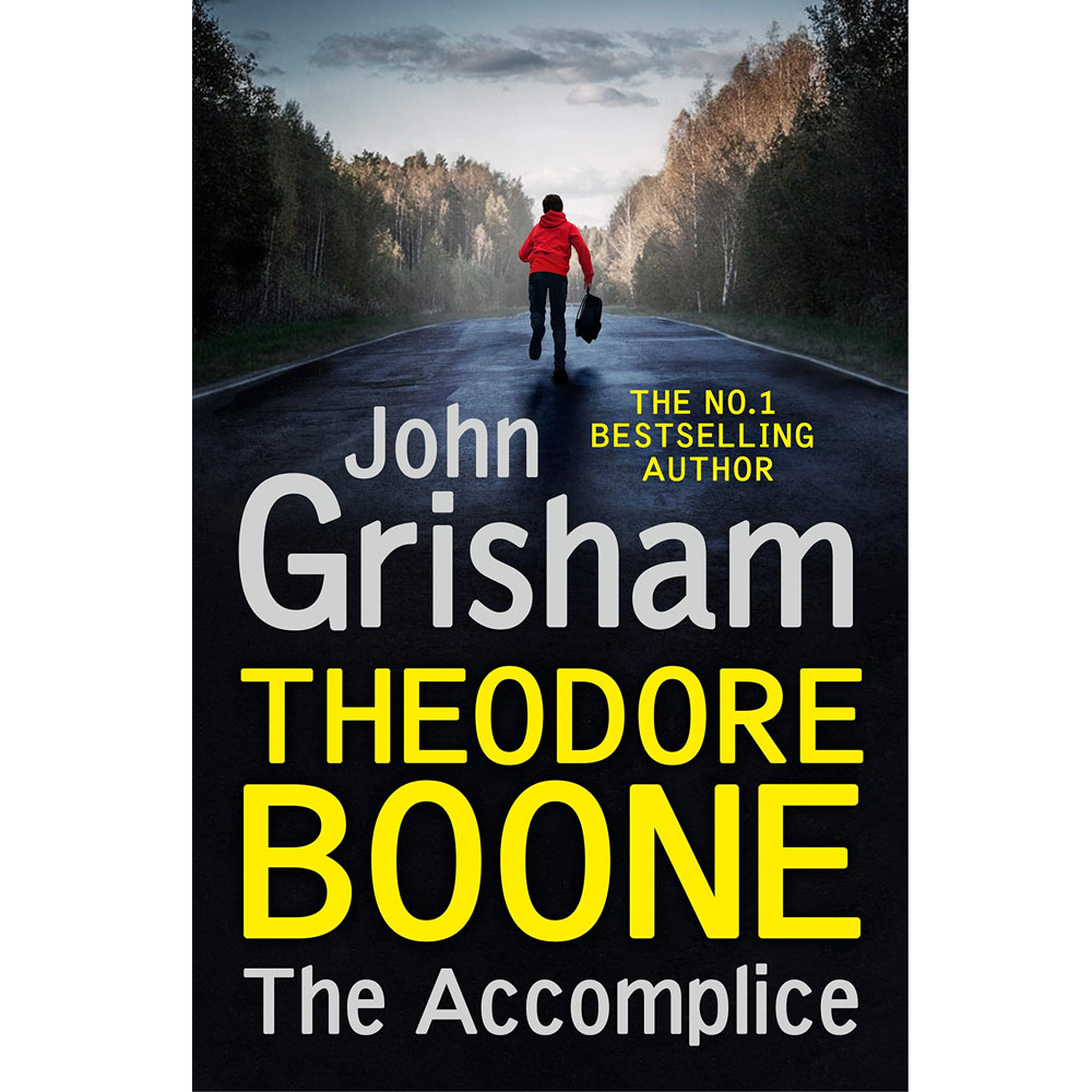 An image of Theodore Boone The Accomplice By John Grisham (Hardback)