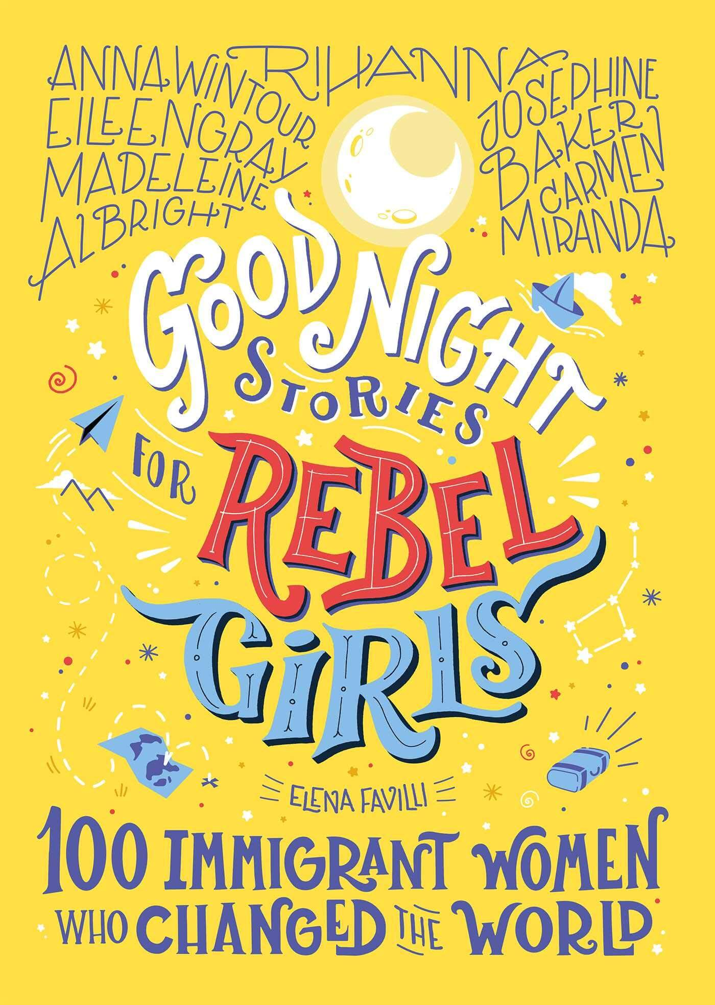 An image of Good Night Stories For Rebel Girls By Elena Favilli (Hardback)