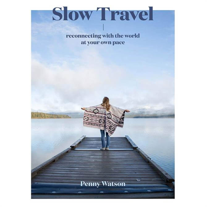 Slow Travel By Penny Watson (Hardcover)