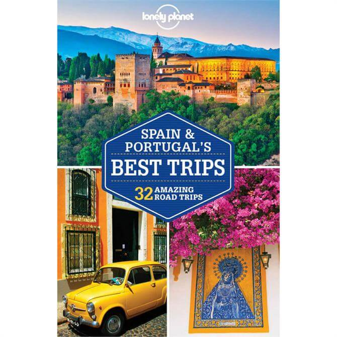 Lonely Planet Spain & Portugal's Best Trips (Paperback)