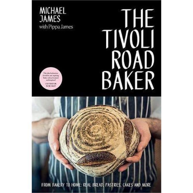 The Tivoli Road Baker By Michael James (Paperback)
