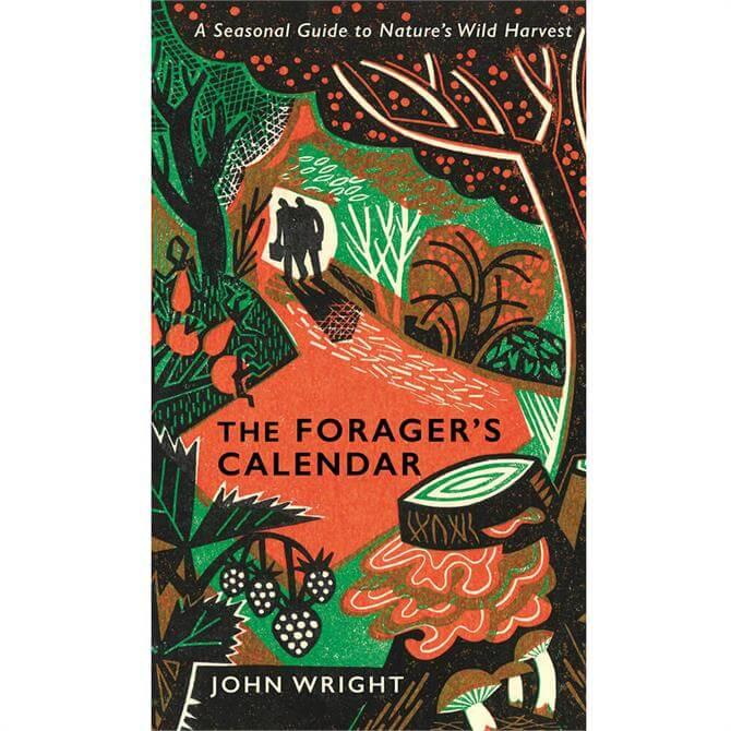 The Forager's Calendar By John Wright (Hardback)