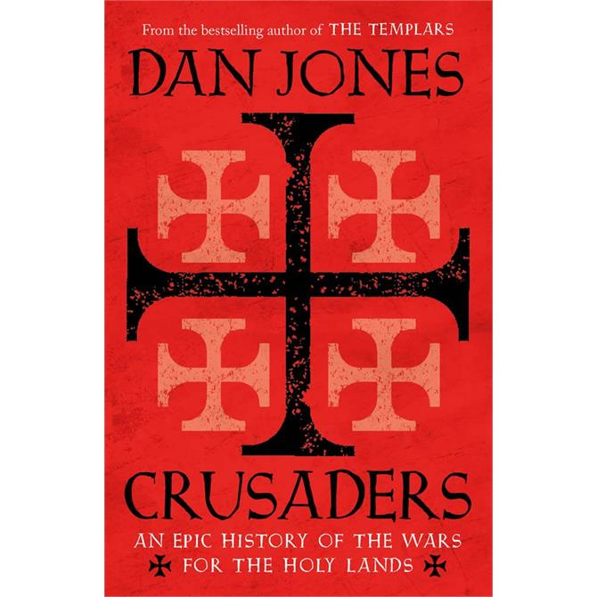 Crusaders By Dan Jones (Paperback)