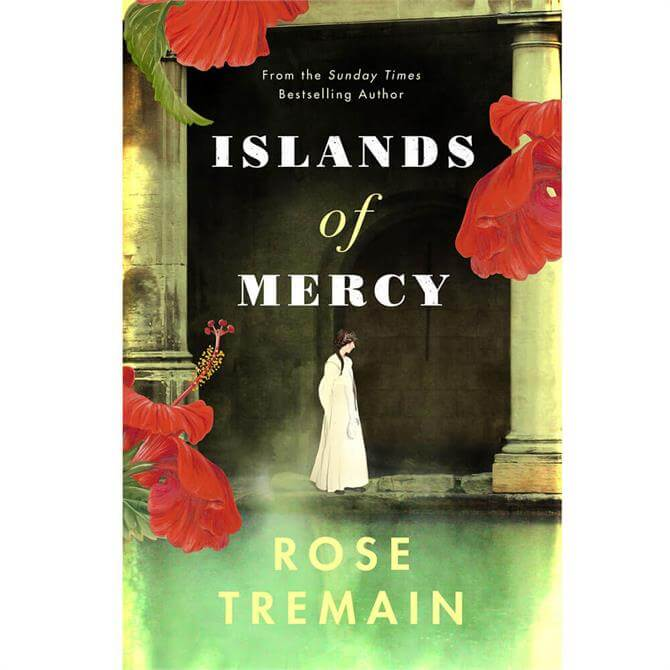 Islands of Mercy By Rose Tremain (Hardback) - Pre Order