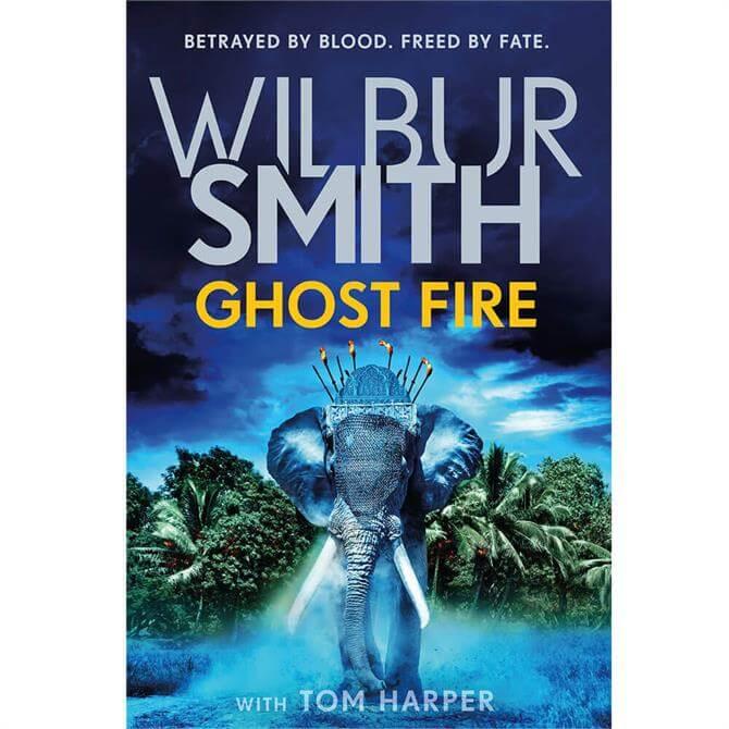 Ghost Fire By Wilbur Smith (Hardback)
