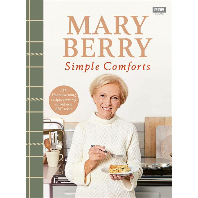 Mary Berry's Simple Comforts By Mary Berry (Hardback)
