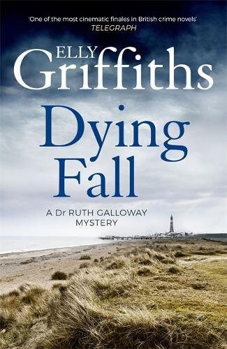 An image of A Dying Fall By Elly Griffiths (Paperback)