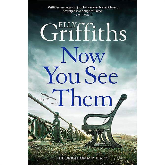 Now You See Them By Elly Griffiths (Hardback)
