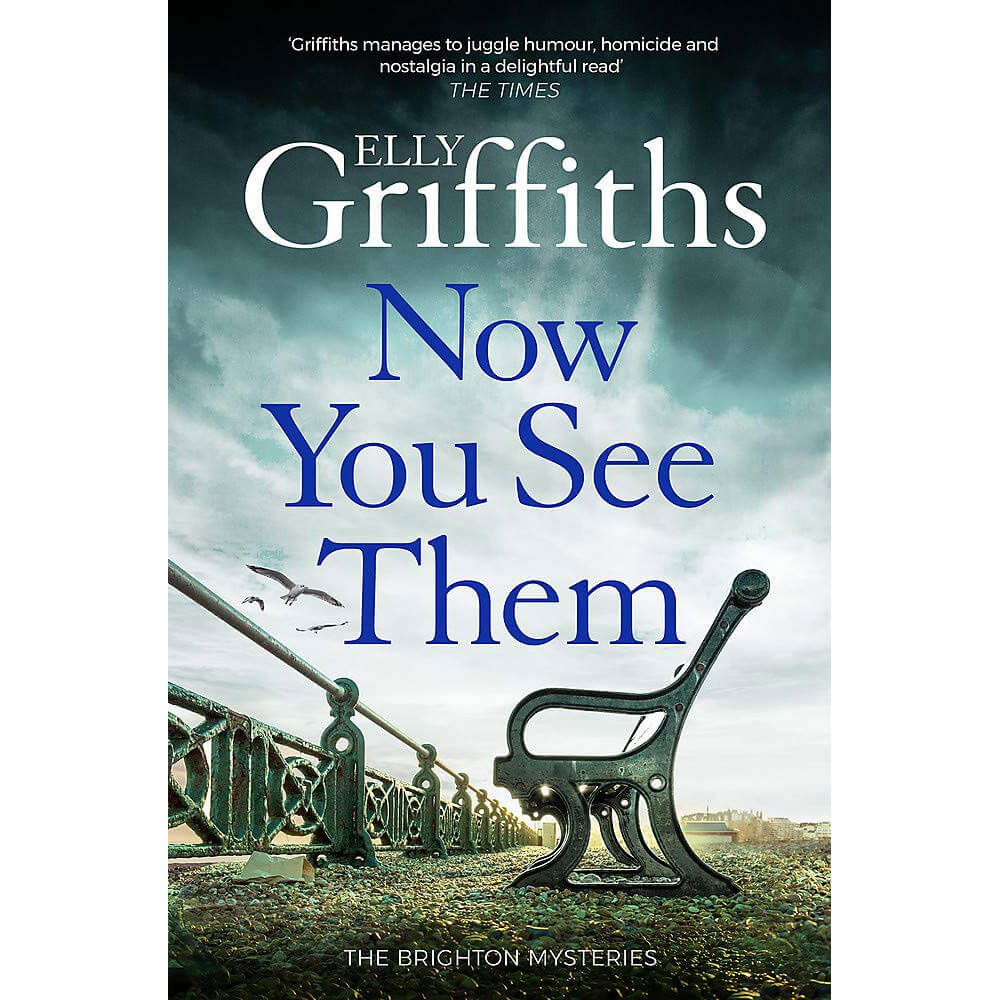 An image of Now You See Them By Elly Griffiths (Hardback)