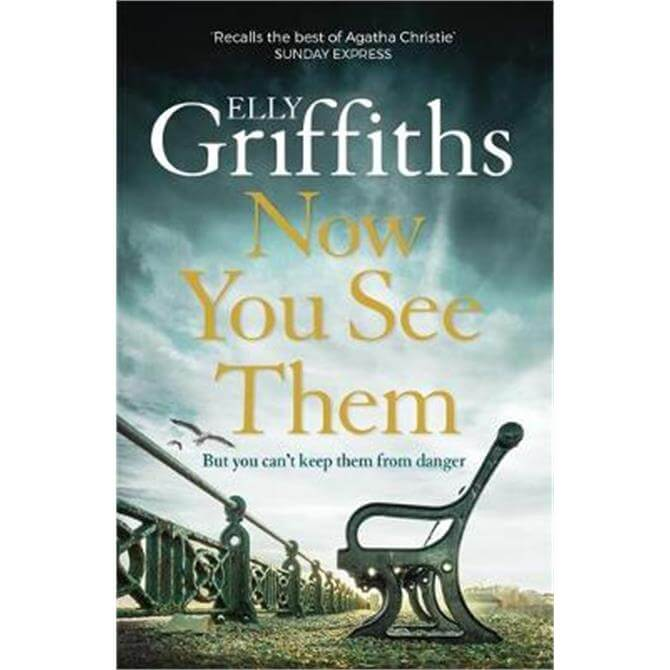 Now You See Them: The Brighton Mysteries 5 - By Elly Griffiths (Paperback)
