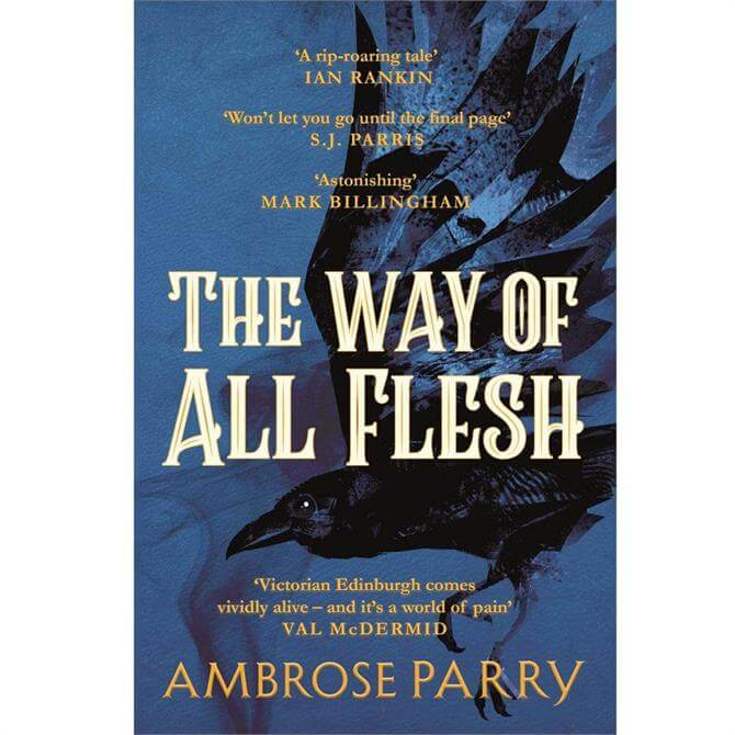 The Way of All Flesh By Ambrose Parry (Paperback)