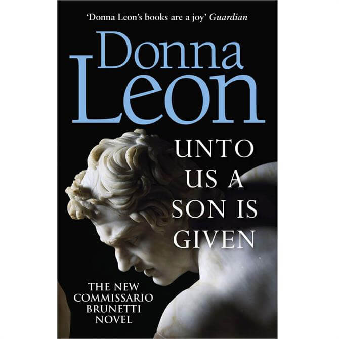 Unto Us a Son Is Given By Donna Leon (Paperback)
