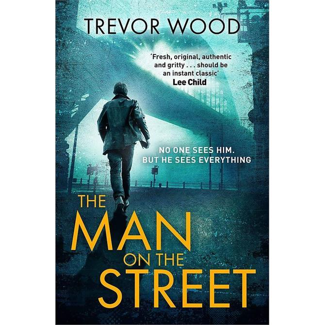 The Man on the Street By Trevor Wood (Hardback)