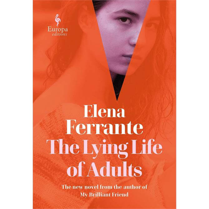 The Lying Life of Adults By Elena Ferrante (Hardback)