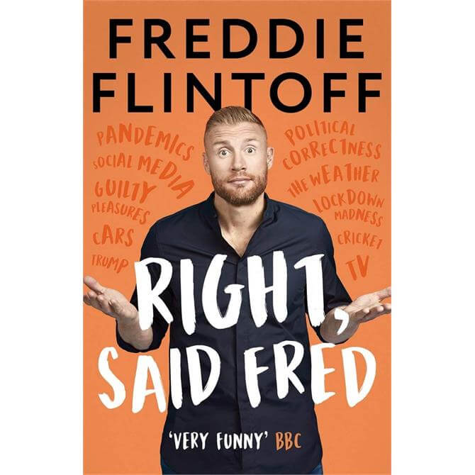 Right, Said Fred By Andrew Flintoff Signed Copy (Hardback)