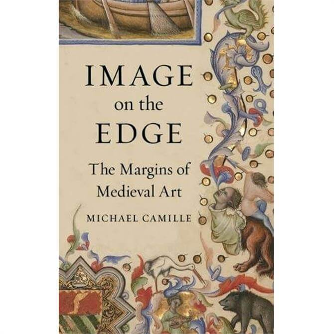 Image on the Edge By Michael Camille (Hardback)