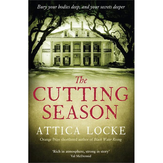 The Cutting Season By Attica Locke (Paperback)