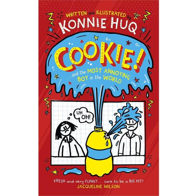 Cookie and the Most Annoying Boy in the World By Konnie Huq (Hardback)