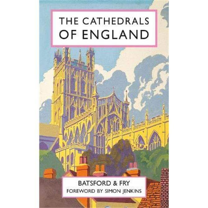 The Cathedrals of England By Harry Batsford (Hardback)