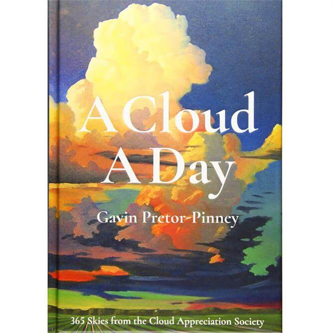 A Cloud A Day By Gavin Pretor-Pinney (Hardback)