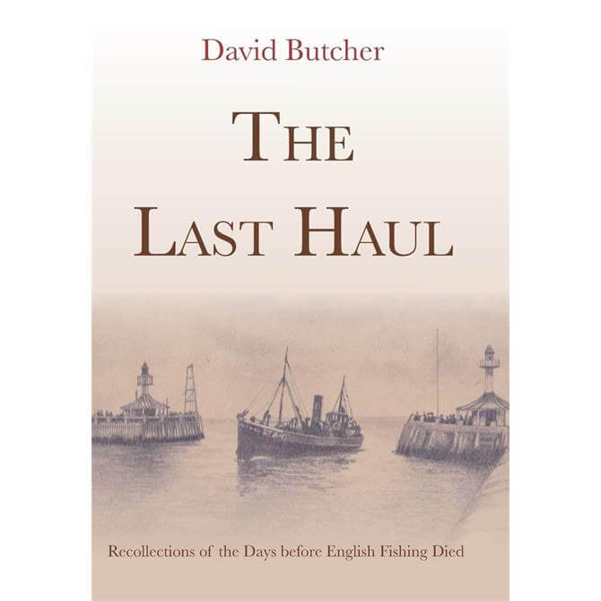 The Last Haul By David Butcher (Paperback)