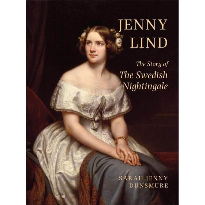 Jenny Lind By Sarah Jenny Dunsmore (Hardback)