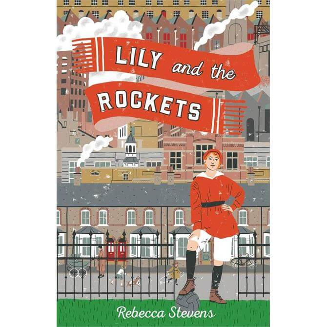 Lily and the Rockets By Rebecca Stevens (Paperback)