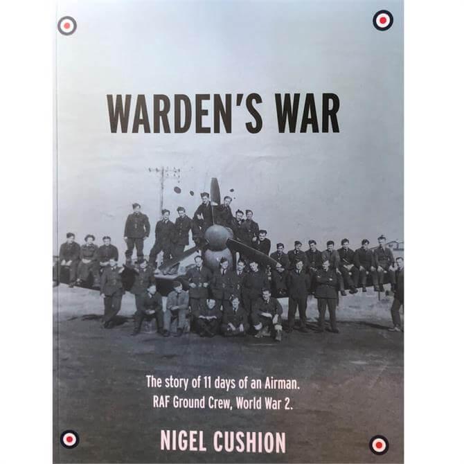 Warden's War By Nigel Cushion