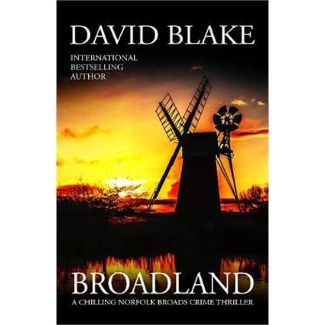 Broadland By David Blake (Paperback)