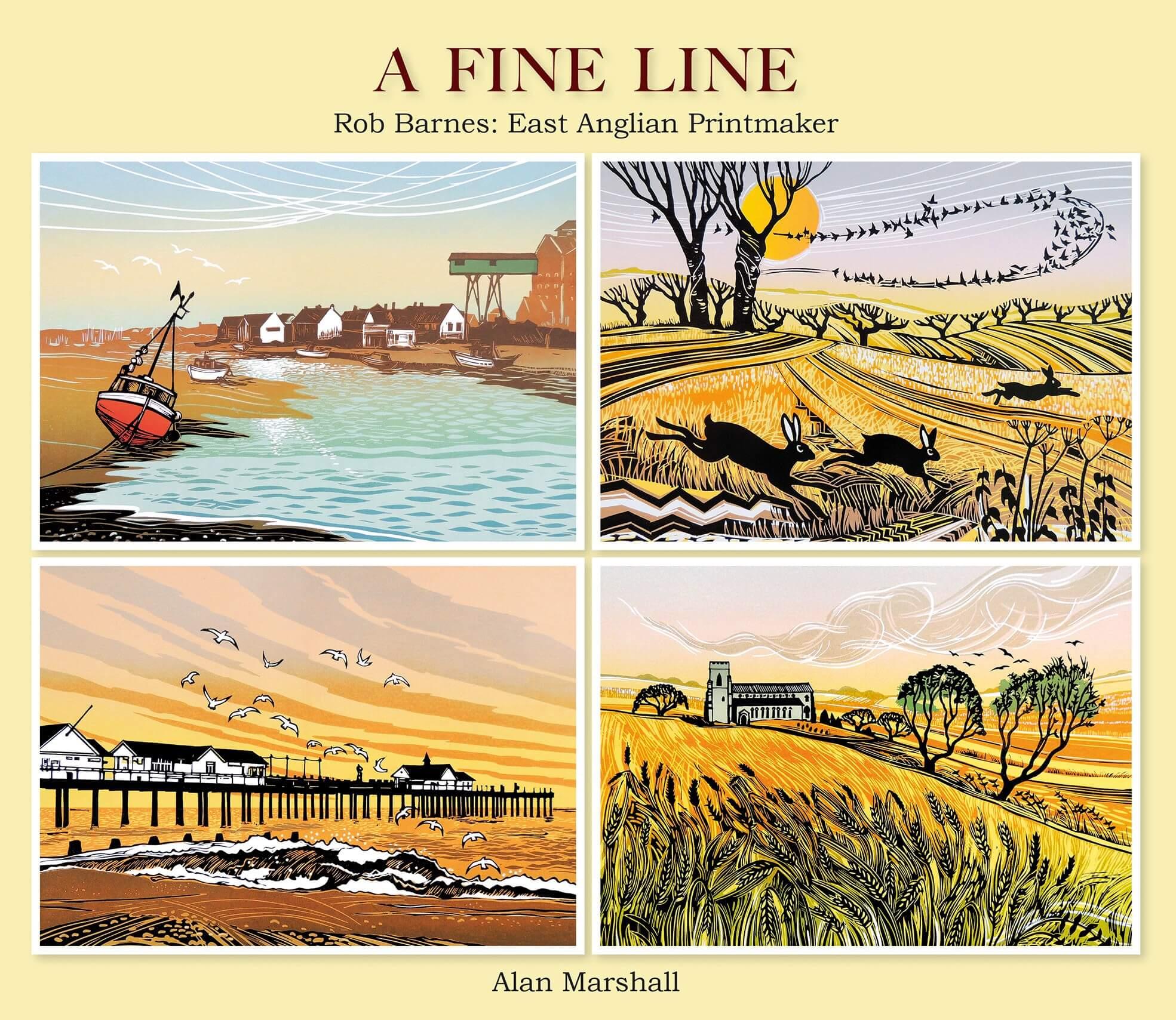 An image of A Fine Line: Rob Barnes: East Anglian Printmaker By Alan Marshall