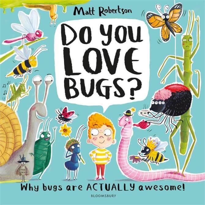 Do You Love Bugs? By Matt Robertson (Hardback)