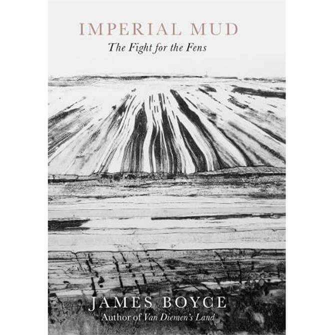 Imperial Mud By James Boyce (Hardback)