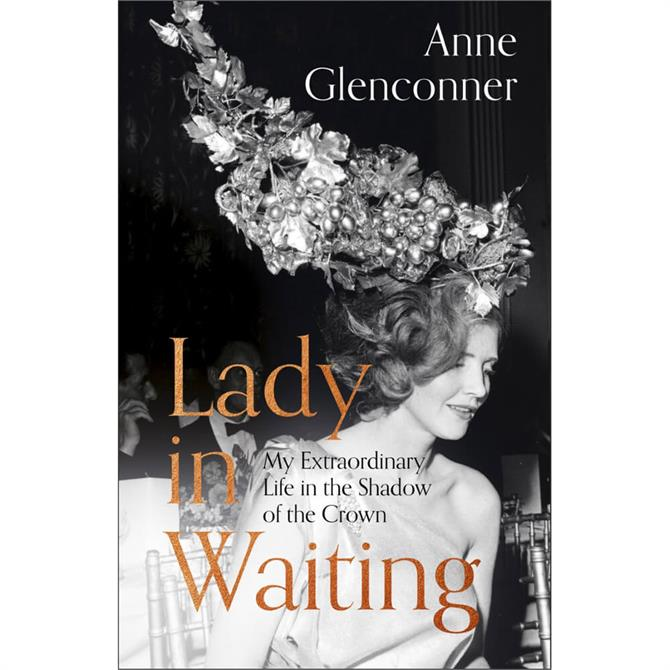 Lady in Waiting By Anne Glenconner (Hardback)
