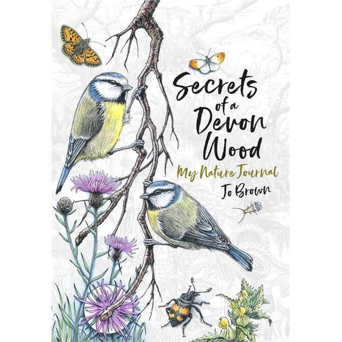 Secrets of a Devon Wood: My Nature Journal By Jo Brown (Hardback)