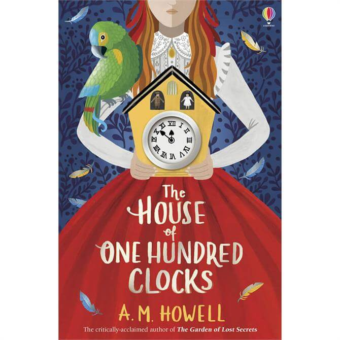 The House of One Hundred Clocks By A.M. Howell  (Paperback)