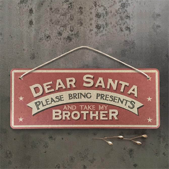 East of India Santa Take Brother Sign