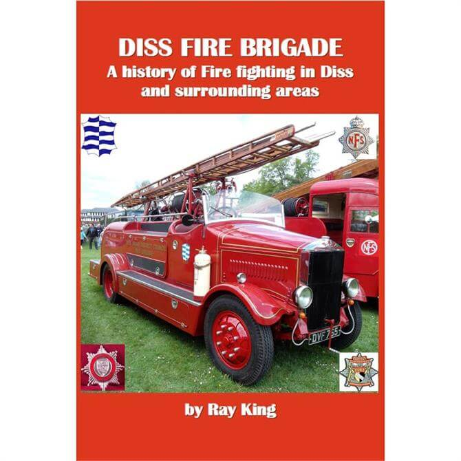 Diss Fire Brigade by Ray King (Paperback)