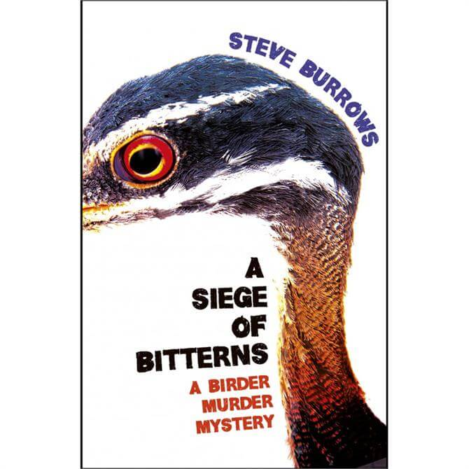 A Siege of Bitterns by Steve Burrows (Paperback)