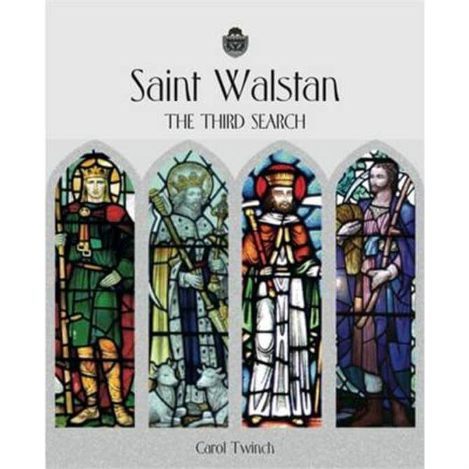 Saint Walstan and the Third Search by Carol Twinch (Paperback)