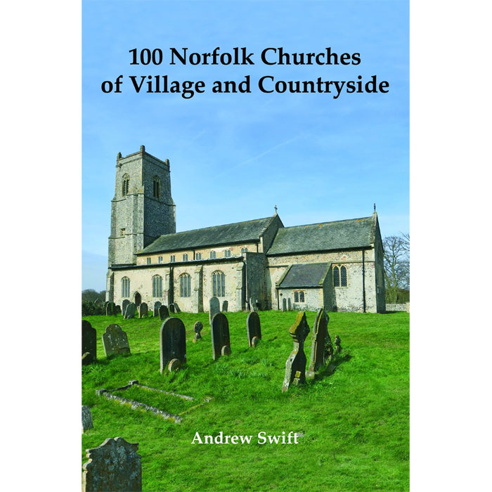 An image of 100 Norfolk Churches of Village & Countryside (Hardcover)