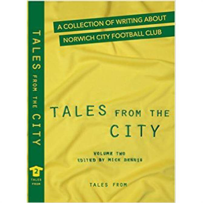 Tales From The City Volume 2 Edited By Mick Dennis (Paperback)