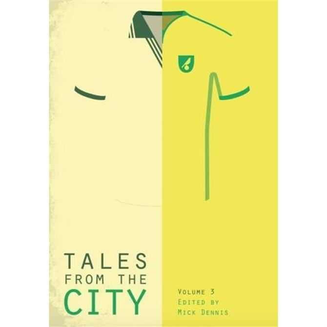 Tales From The City: Volume 3 - Edited by Mick Denniss (Paperback)
