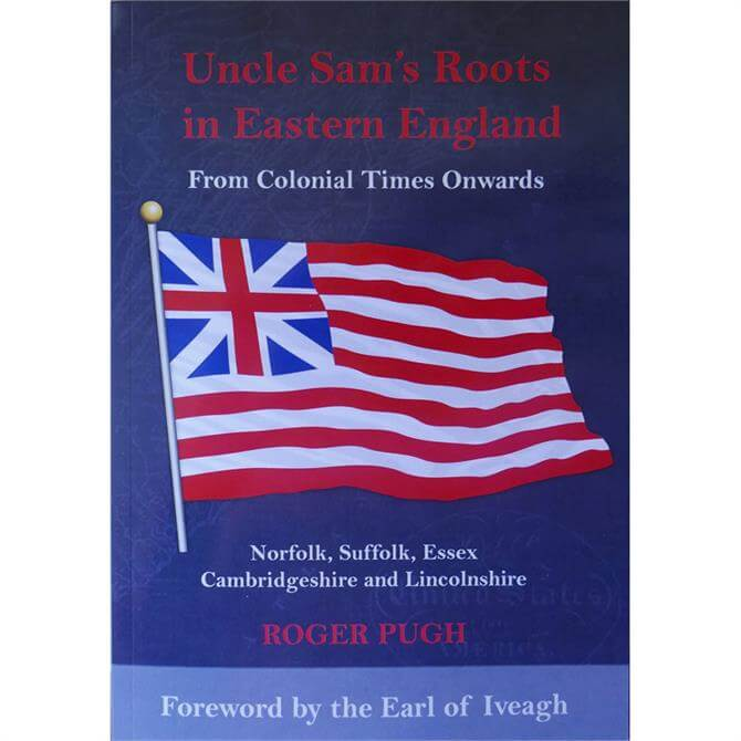 Uncle Sam's Roots In Eastern England by Roger Pugh (Paperback)