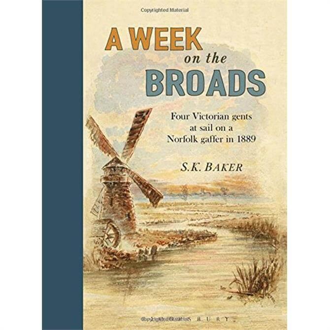 A Week On The Broads by S.K. Baker (Hardback)