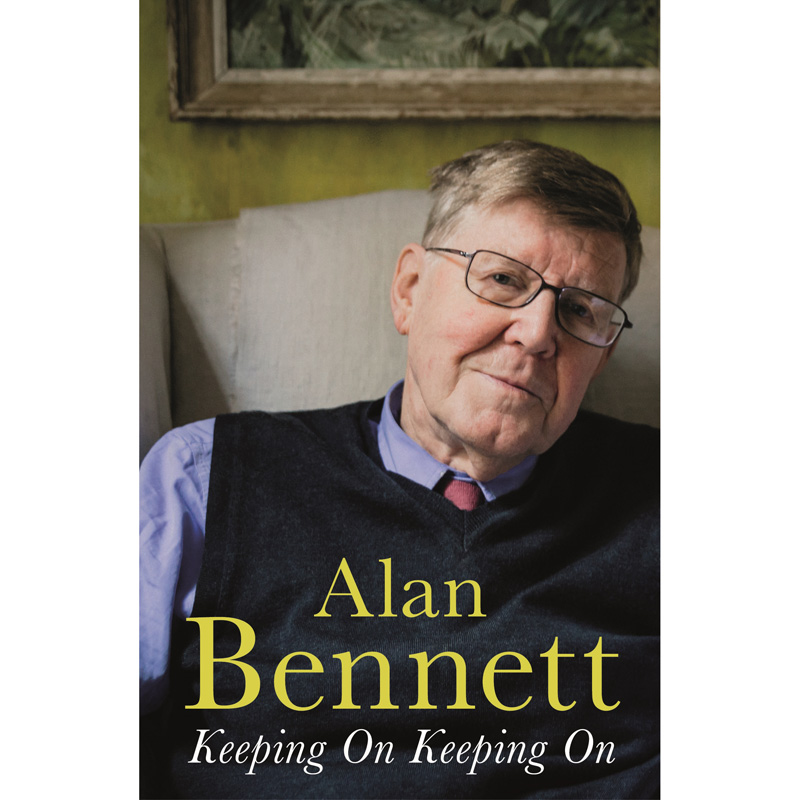 An image of Keeping On Keeping On by Alan Bennett (Hardback)